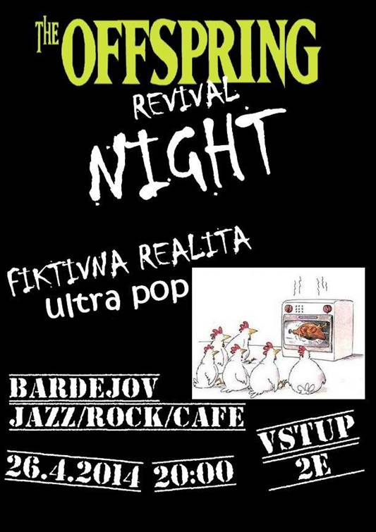 THE OFFSPRING REVIVAL NIGHT // 26. april 2014 // Jazz/Rock/Cafe