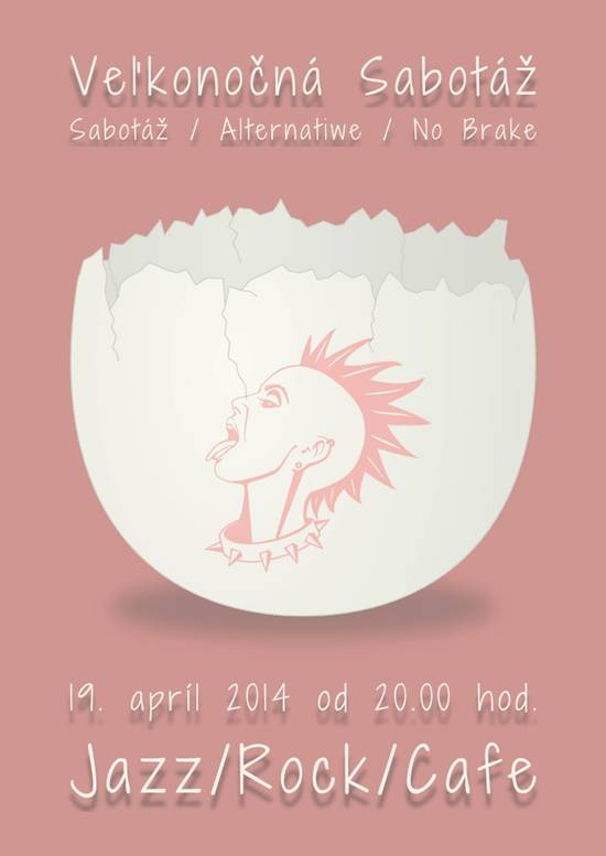 Velkonocna Sabotaz // 19. april 2014 // Jazz/Rock/Cafe