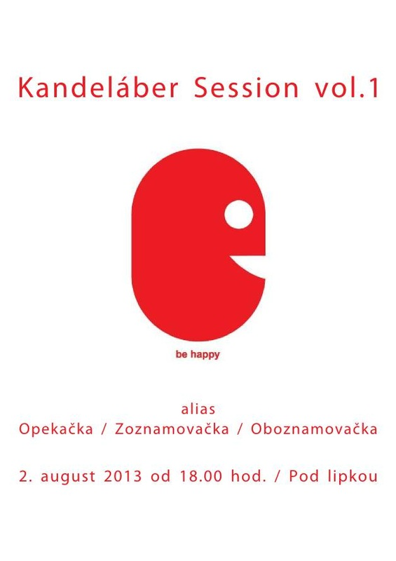 Kandeláber Session vol.1 // 2. august 2013 // Pod lipkou