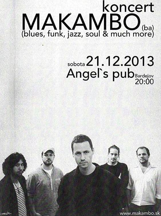 koncert MAKAMBO // 21. december 2013 // Angel`s Pub