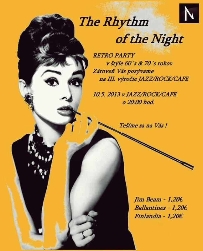 bardejov,party,retro,The Rhytm of the Night,Jazz/Rock/Cafe